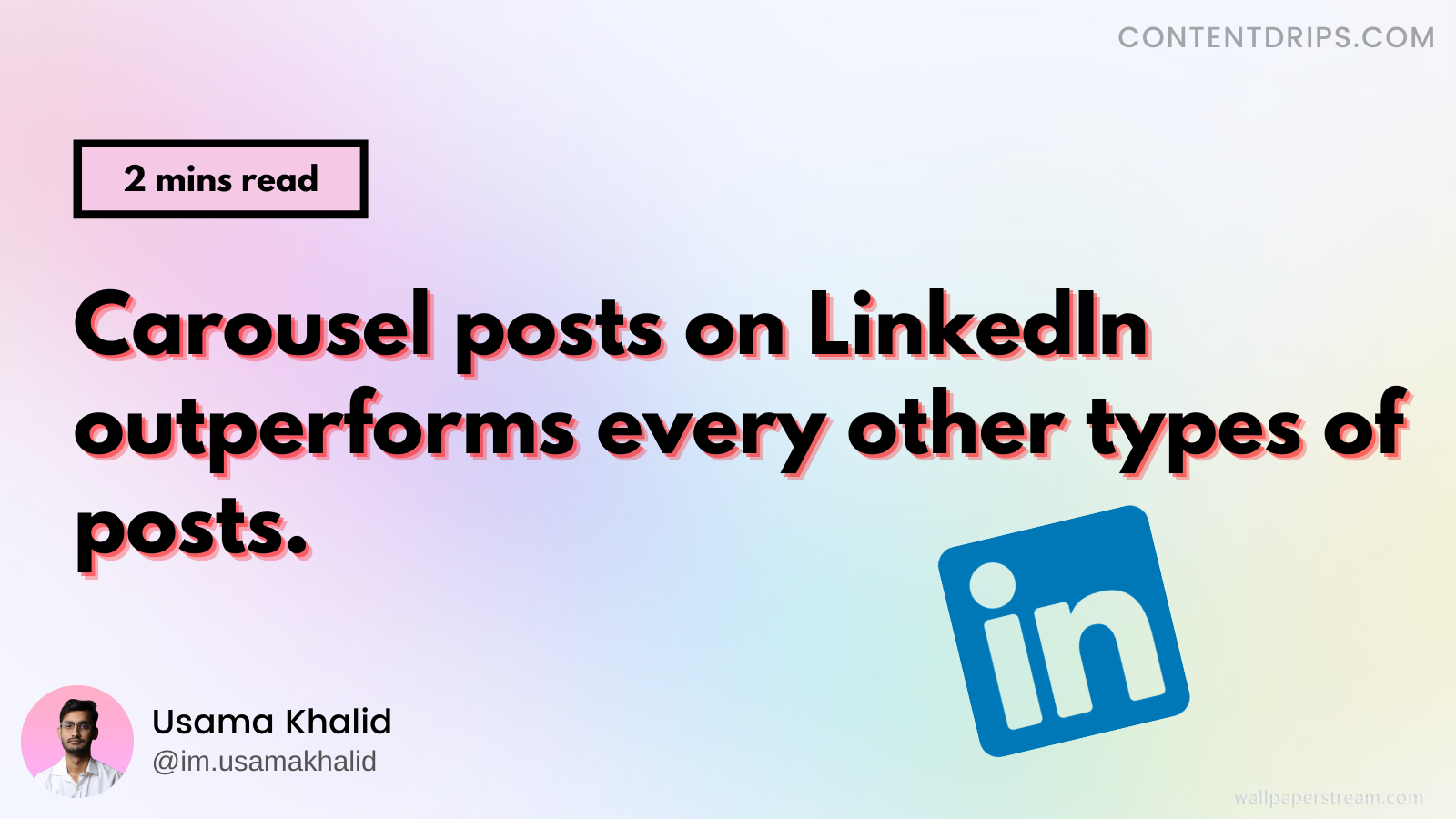 Carousel posts on LinkedIn outperforms all other posts. Here's how to go heavy on them in 2021.