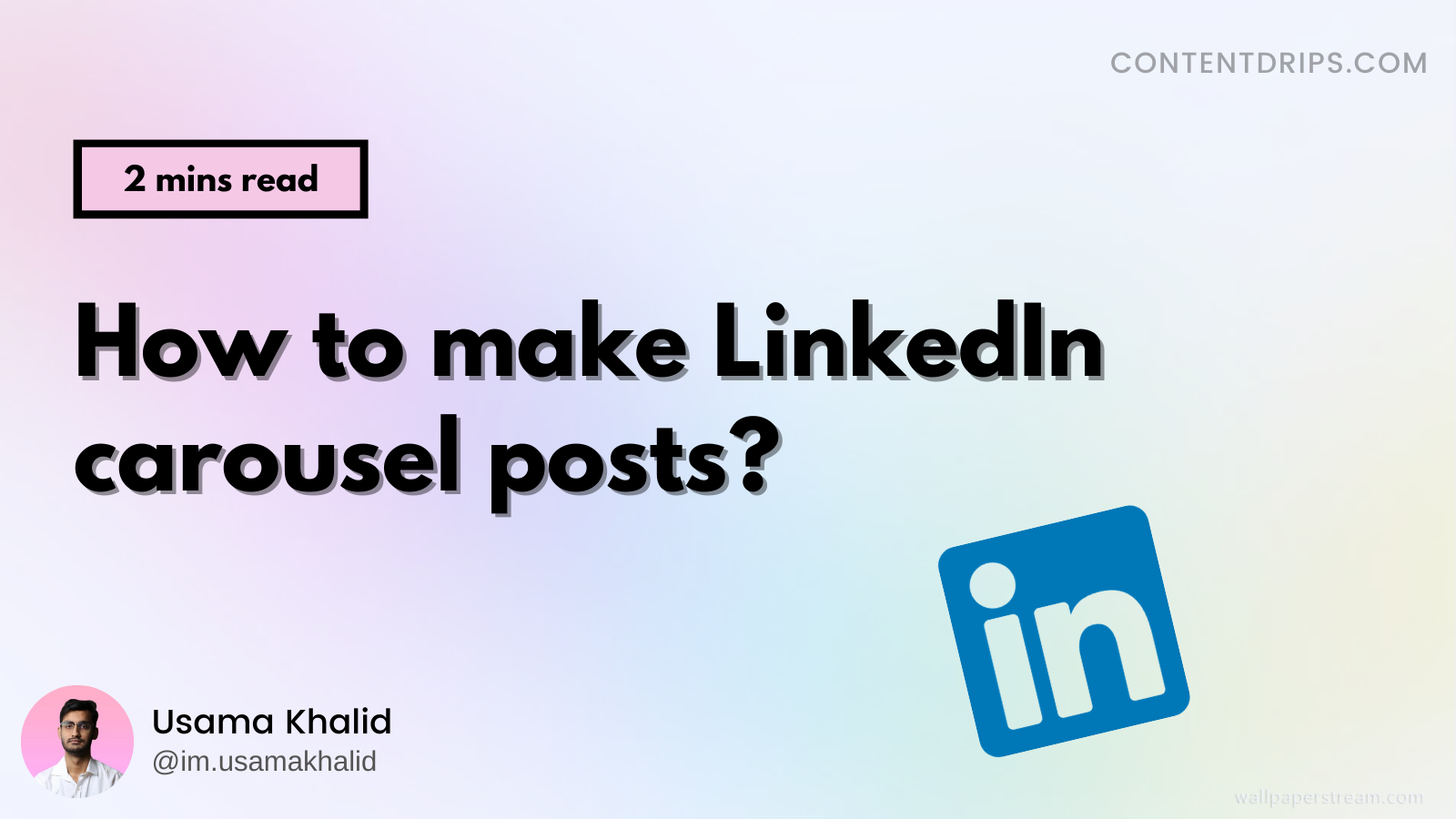 How to create LinkedIn Carousels Posts at scale in 2021?