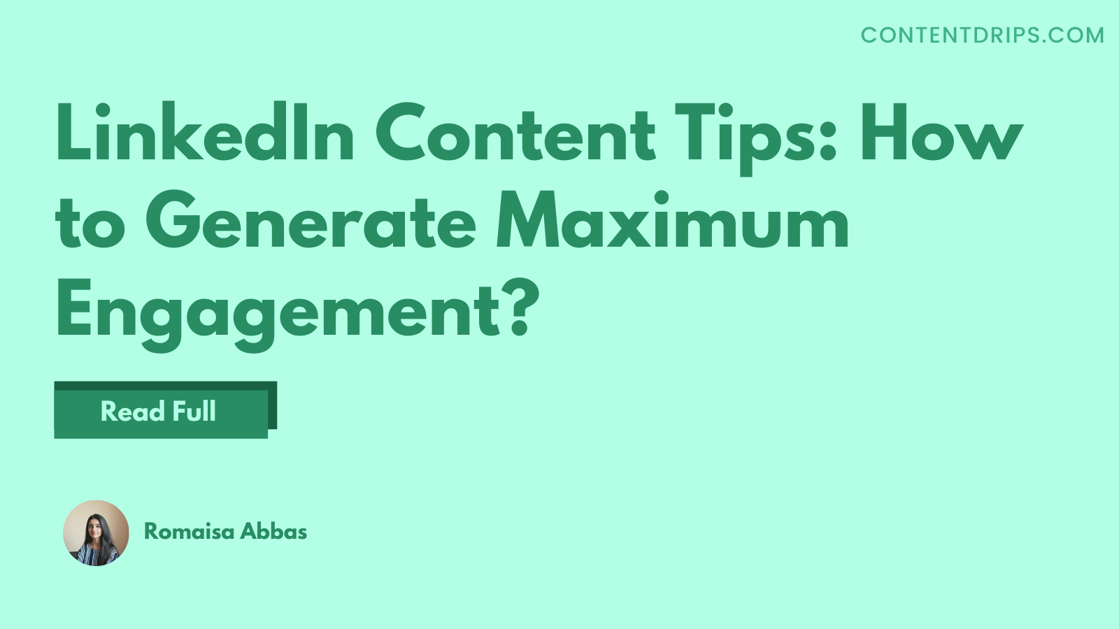 LinkedIn Content Tips: How to Generate Maximum Engagement?
