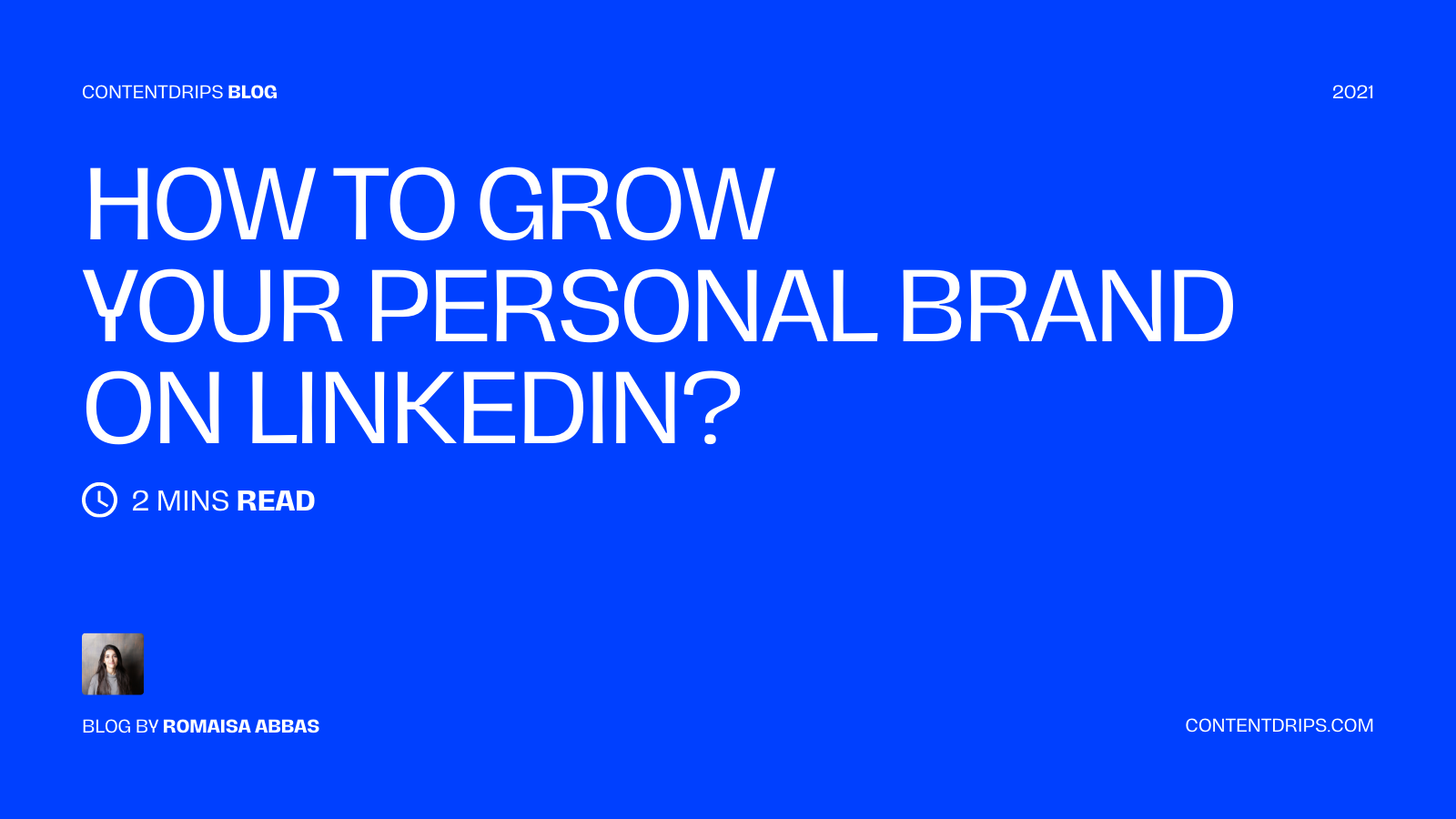 How to Grow Your Personal Brand on LinkedIn?