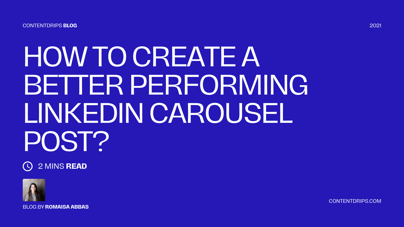 How to Create a Better Performing LinkedIn Carousel Post?