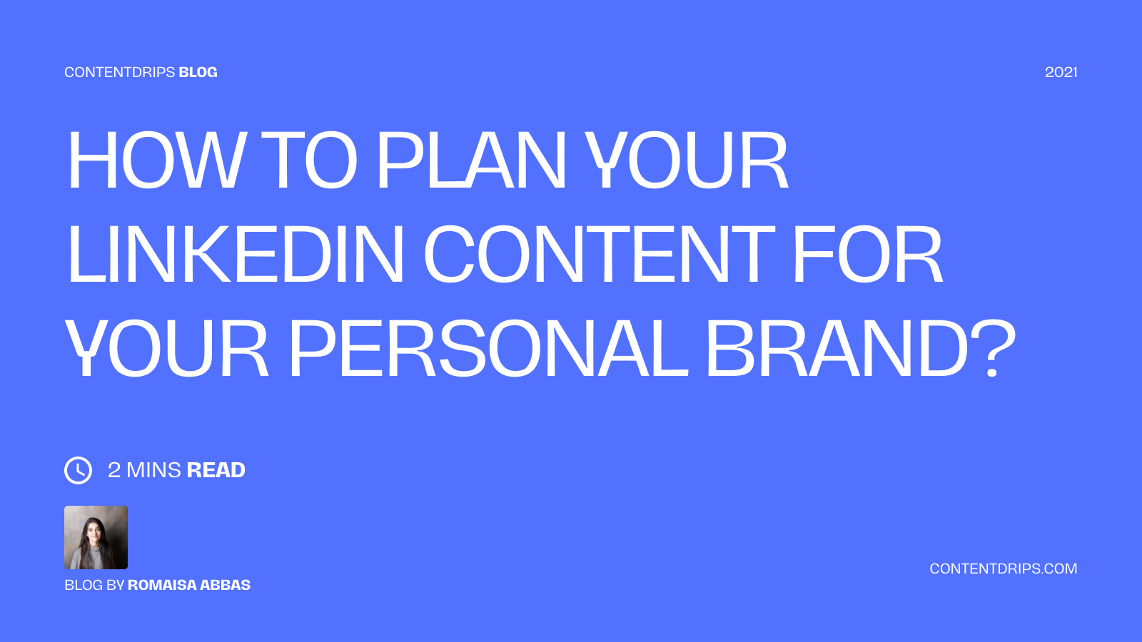 Planning LinkedIn Content for Personal Branding